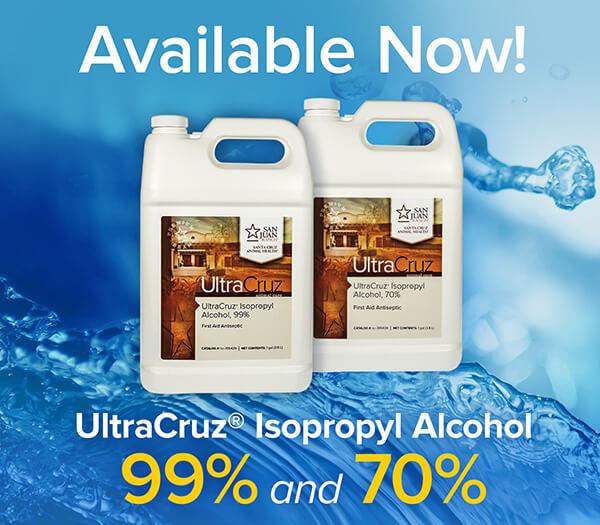 UltraCruz Isopropyl Alcohol 99-percent and 70-percent Available Now!